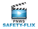 PNWS Safety Flix